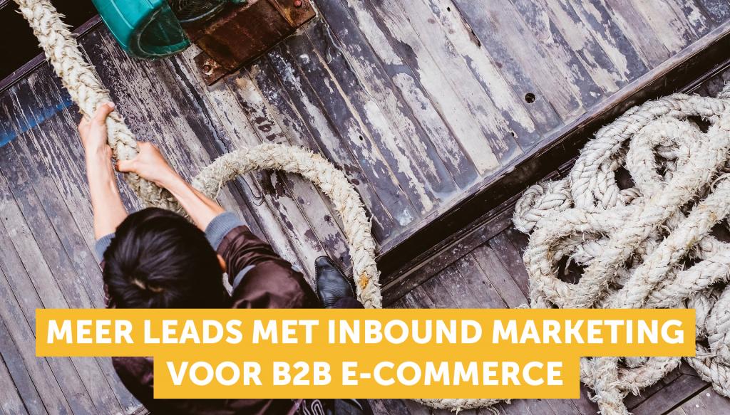inbound marketing voor b2b e-commerce